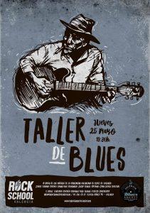 Jueves, 25 de mayo: Taller de Blues en Rock School Valencia